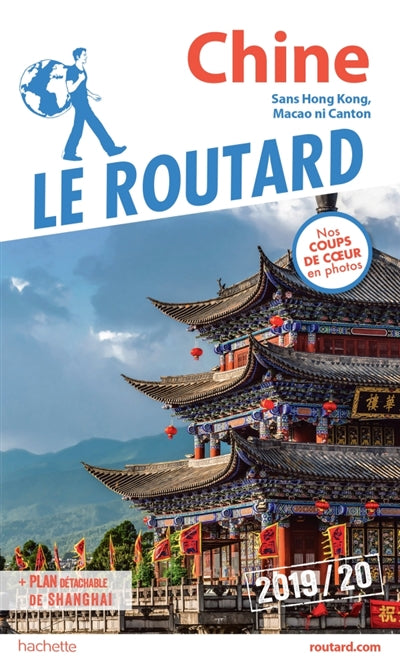 CHINE 2019/20 -GUIDE DU ROUTARD