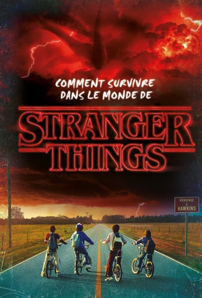 COMMENT SURVIVRE...MONDE STRANGER THINGS