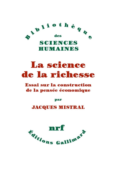 SCIENCE DE LA RICHESSE : ESSAI SUR LA CONSTRUCTION DE LA PENSEE