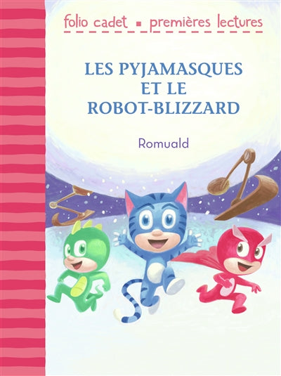 PYJAMASQUES ET LE ROBOT-BLIZZARD