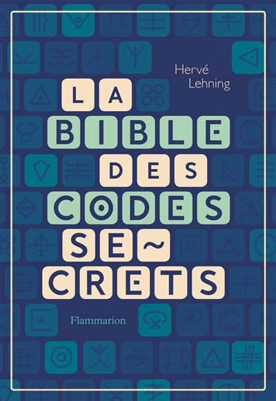 BIBLE DES CODES SECRETS