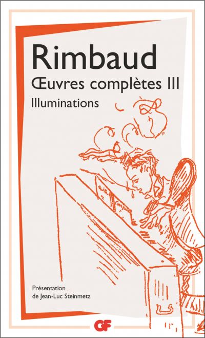 OEUVRES COMPLETES T.03 : ILLUMINATIONS - CORRESPONDANCE