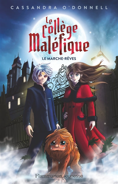 COLLEGE MALEFIQUE  T.01 : LE MARCHE-REVES