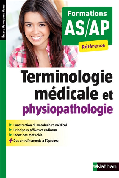 TERMINOLOGIE MÉDICALE ET PHYSIOPATHOLOGIE FORMATIONS AS/AP REFERE
