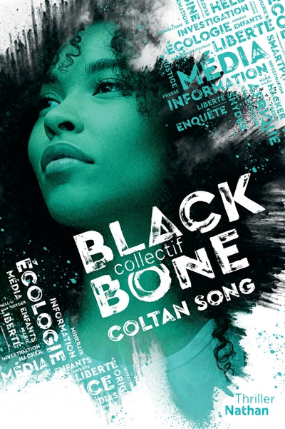BLACKBONE T.01 : COLTAN SONG