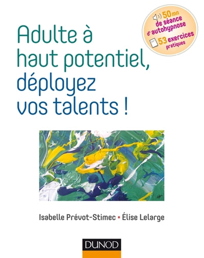 ADULTE HAUT POTENTIEL DEPLOYEZ VOS TALENTS