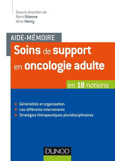 Soins de support en oncologie adulte : en 18 notions