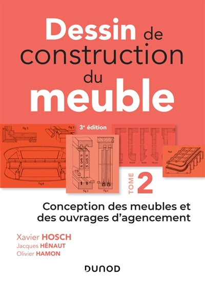 Dessin de construction du meuble  tome 2