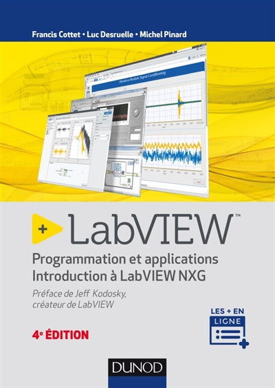 LabVIEW - 4e éd : Programmation et applications - Introduction à
