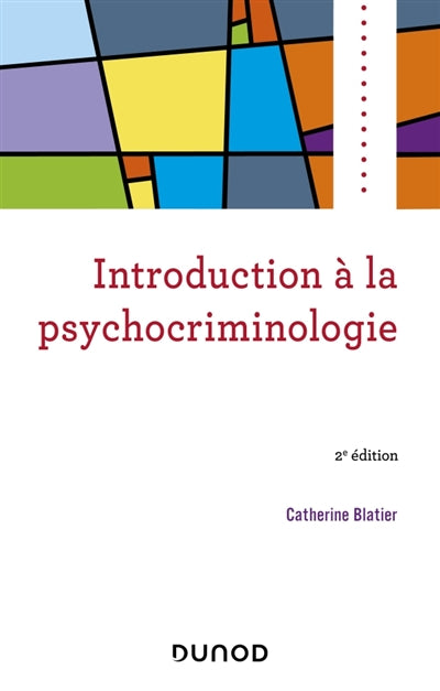 Introduction a la psychocriminologie - 2
