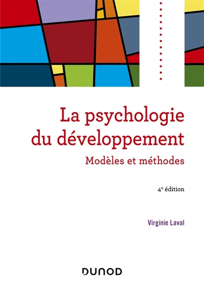 Psychologie du developpement - 4e ed.