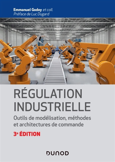 Regulation industrielle - 3e ed.