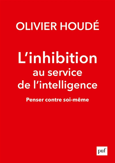 Inhibition au service de l'intelligence