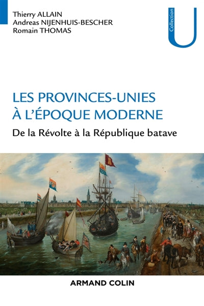 PROVINCES-UNIES À L'ÉPOQUE MODERNE