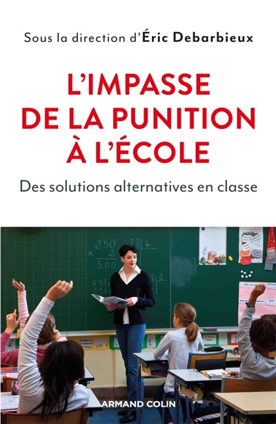 Impasse de la punition à l'école : Des solutions alternatives en