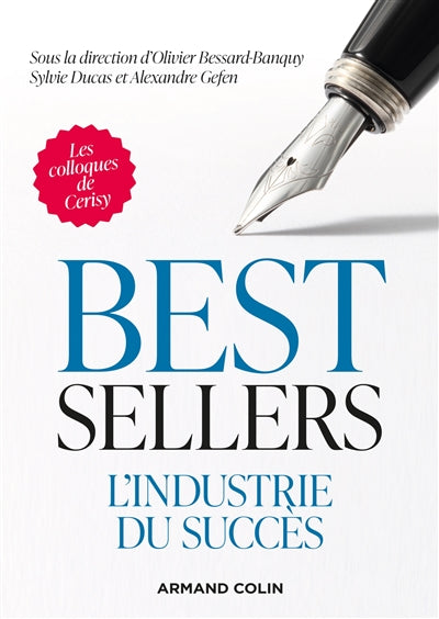 BEST-SELLERS : L'INDUSTRIE DU SUCCÈS