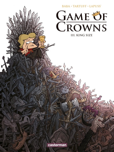 GAME OF CROWNS T.03 : KING SIZE