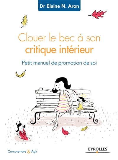 CLOUER LE BEC A SON CRITIQUE INTERIEUR