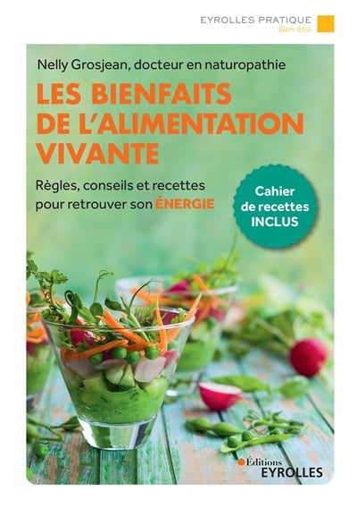 BIENFAITS DE L'ALIMENTATION VIVANTE