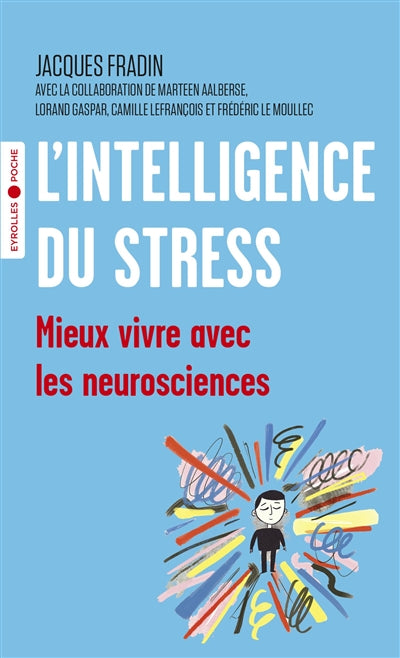 INTELLIGENCE DU STRESS