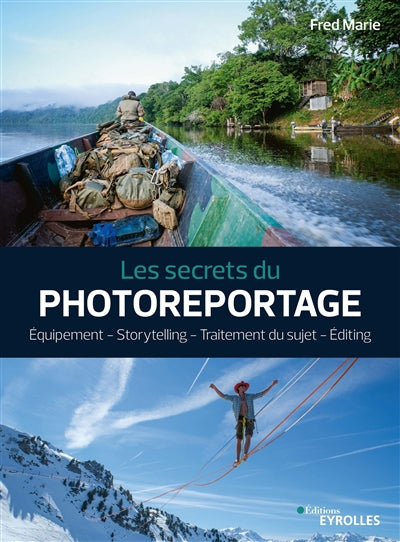 SECRETS DU PHOTOREPORTAGE