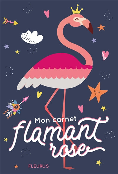 MON CARNET SECRET - FLAMANT ROSE