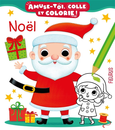 NOEL - AMUSE-TOI, COLLE ET COLORIE