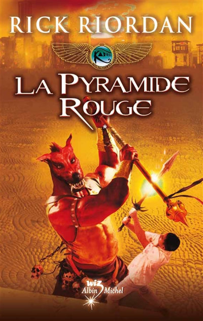 PYRAMIDE ROUGE - KANE CHRONICLES T1