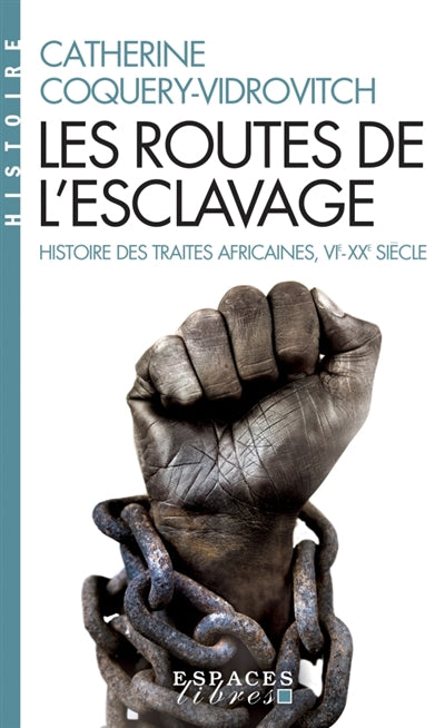 ROUTES DE L'ESCLAVAGE