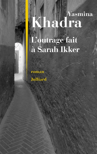 OUTRAGE FAIT A SARAH IKKER
