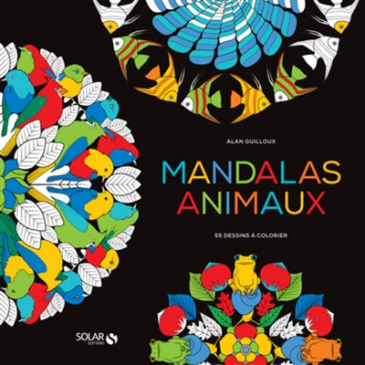 MANDALAS ANIMAUX : 55 DESSINS A COLORIER