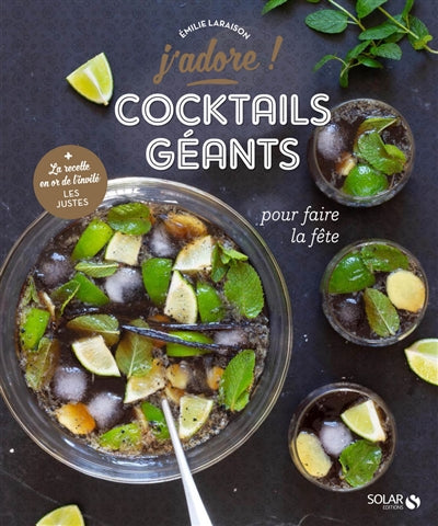 COCKTAILS GEANTS POUR FAIRE LA FETE