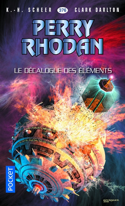 PERRY RHODAN NO.376 : LE DECALOGUE DES ELEMENTS