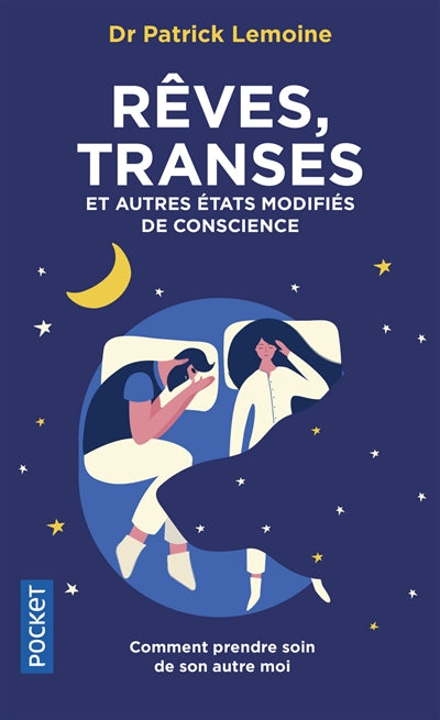 REVES, TRANSES ET AUTRES ETATS MODIFIES DE CONSCIENCE