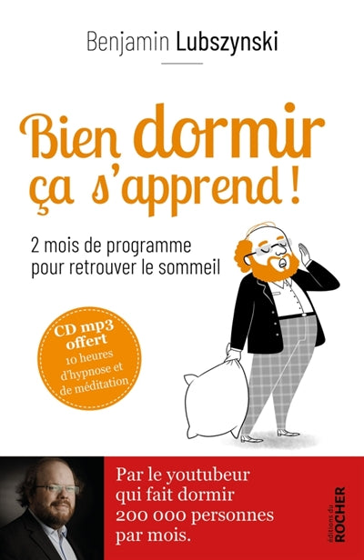 BIEN DORMIR CA S'APPREND ! -AVEC CD MP3