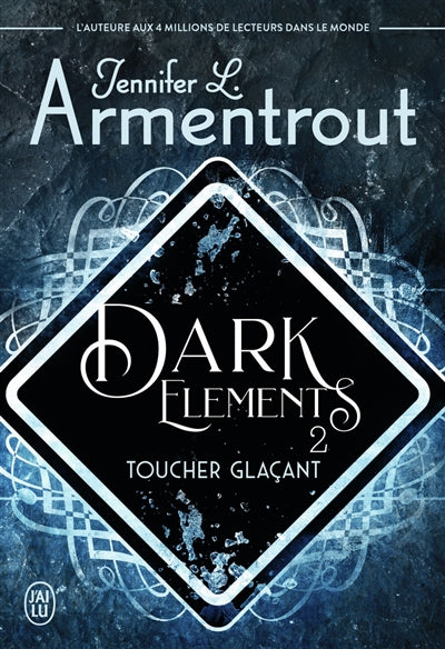 DARK ELEMENTS T.02 : TOUCHER GLACANT