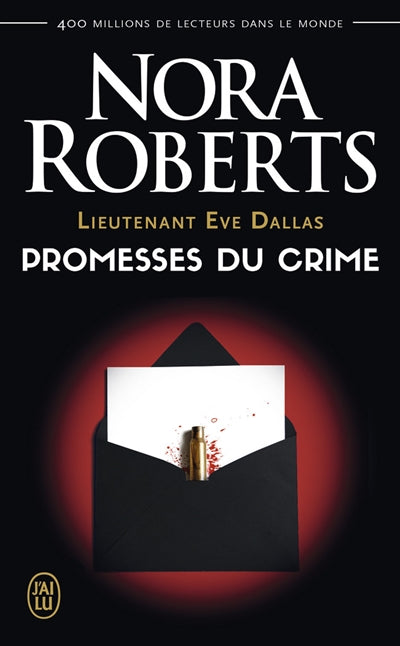 LIEUTENANT EVE DALLAS T.28 : PROMESSES DU CRIME N.E.