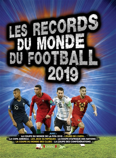 RECORDS DU MONDE DU FOOTBALL 2019