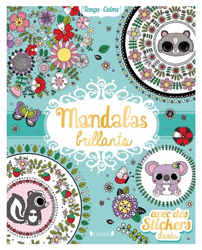 MANDALAS BRILLANTS AVEC DES STICKERS DORES