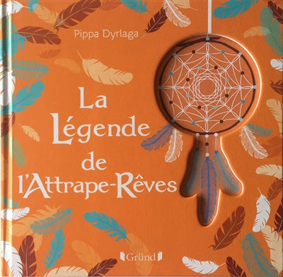 LEGENDE DE L'ATTRAPE-REVES
