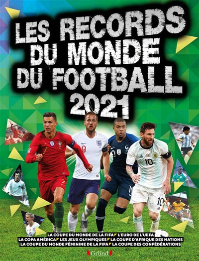 RECORDS DU MONDE DU FOOTBALL 2021