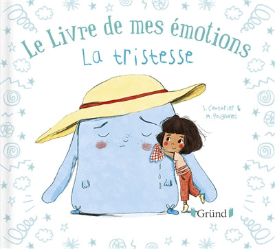LIVRE DE MES EMOTIONS : LA TRISTESSE