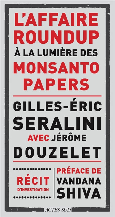 AFFAIRE ROUNDUP A LA LUMIERE DES MONSANTO PAPERS