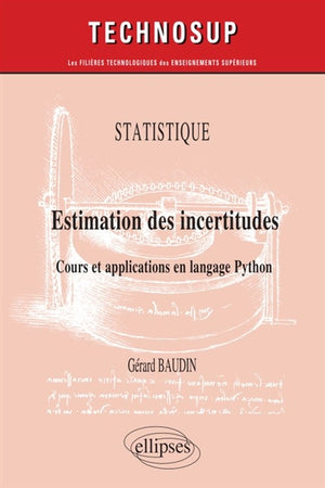STATISTIQUE : ESTIMATION DES INCERTITUDES