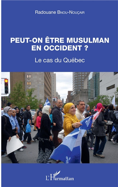 PEUT-ON ETRE MUSULMAN EN OCCIDENT ?