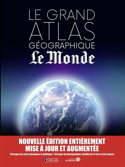 GranD ATLAS GEOgraphique LE MONDE