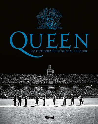 QUEEN -LES PHOTOGRAPHIES DE NEAL PRESTON