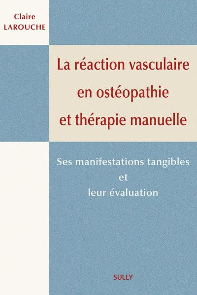 REACTION VASCULAIRE EN OSTEOPATHIE ET THERAPIE MANUELLE