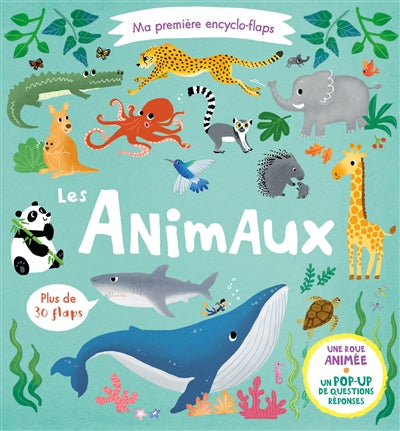ANIMAUX - MA PREMIERE ENCYCLO-FLAPS