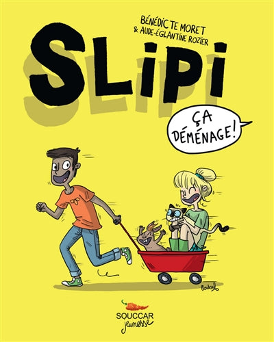 SLIPI T.01 : CA DEMENAGE
